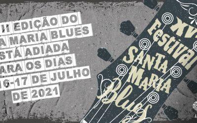 XVII Edição do Santa Maria Blues adiada